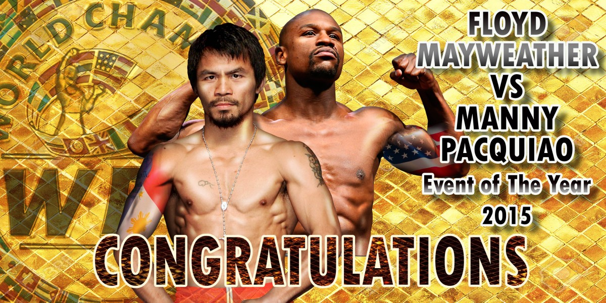 Event of The Year - Floyd Mayweather VS Manny Pacquiao -
