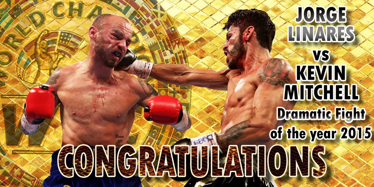 Jorge linares vs kevin Mitchell dramatic fight of the year 2015